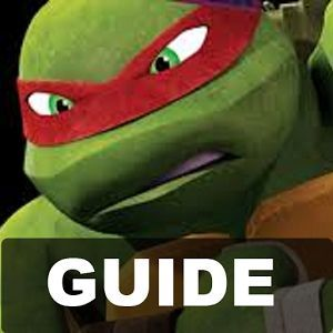 Guide Mutant Ninja Turtles